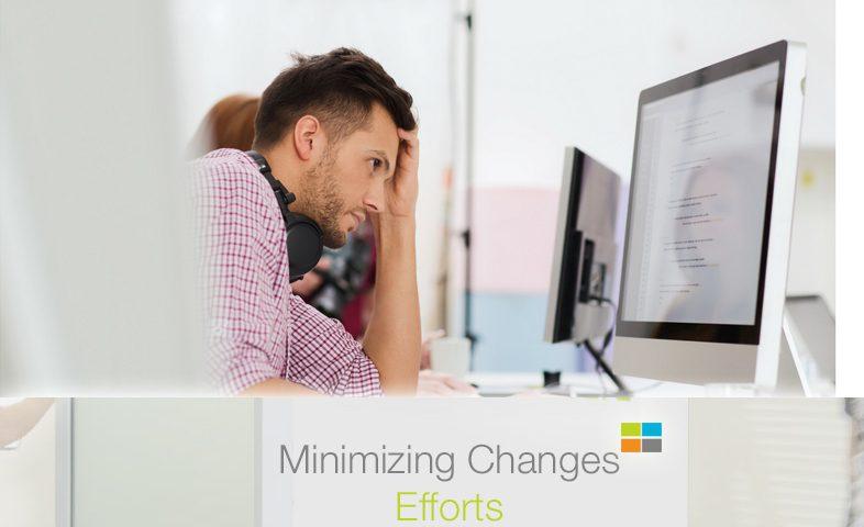 minimizing changes efforts