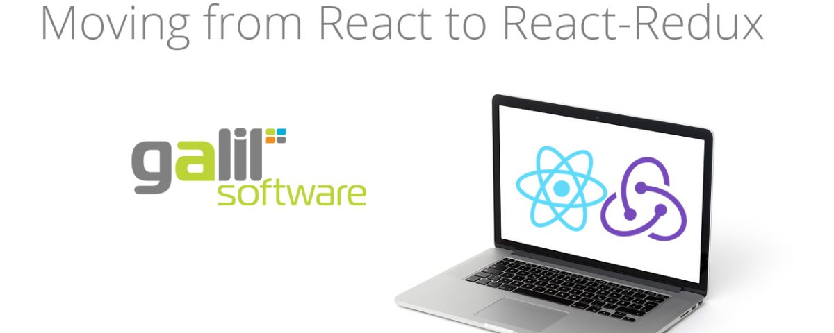 How we moved from using React to React-Redux